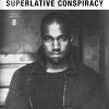 SUPERLATIVE CONSPIRACY – November 2013