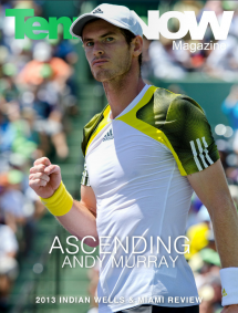 TENNIS NOW MAGAZINE – April 2013